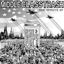 "Middle Class Trash: ""Side Effects E.P"" Vinyl 7"""