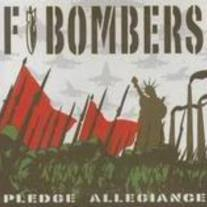 F Bombers: Pledge Allegiance LP