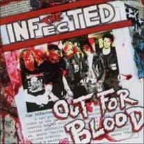 "THE INFECTED ""Out for Blood"" CD"