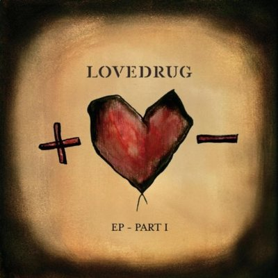 Lovedrug - ep part i 12""