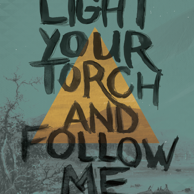 Light your torch poster