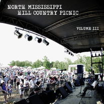 North Mississippi Hill Country Picnic Vol. III