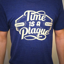 Time Is A Plague Tee