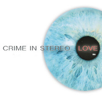 Crime In Stereo - Love 7""