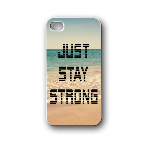 differently ad12b 2ede7 Just Stay Strong - iPhone 4,4S,5,5S,5C, Case - Samsung Galaxy  S3,S4,NOTE,Mini, Cover, Accessories,Gift from Laris Manis