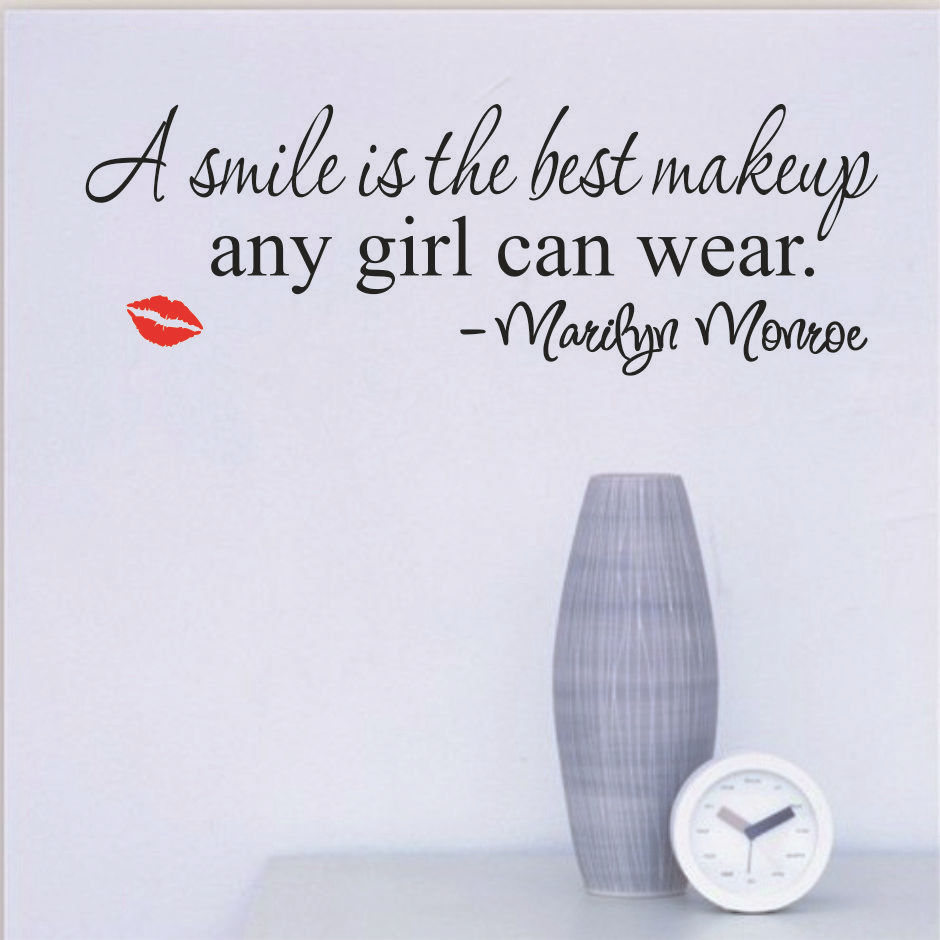 Marilyn Monroe A Smile Is The Best Makeup Any Girl Can Wear Wall