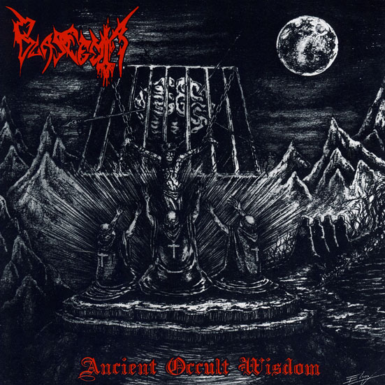 BLASFEMIA - Ancient Occult Wisdom
