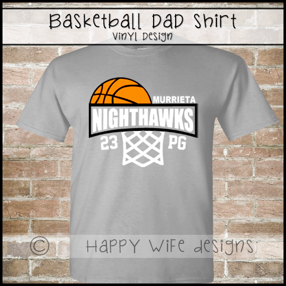 Basketball Dad Shirt - Half Basketball and Hoop with Team Name - Players  Number and Position Design from Happy Wife Designs