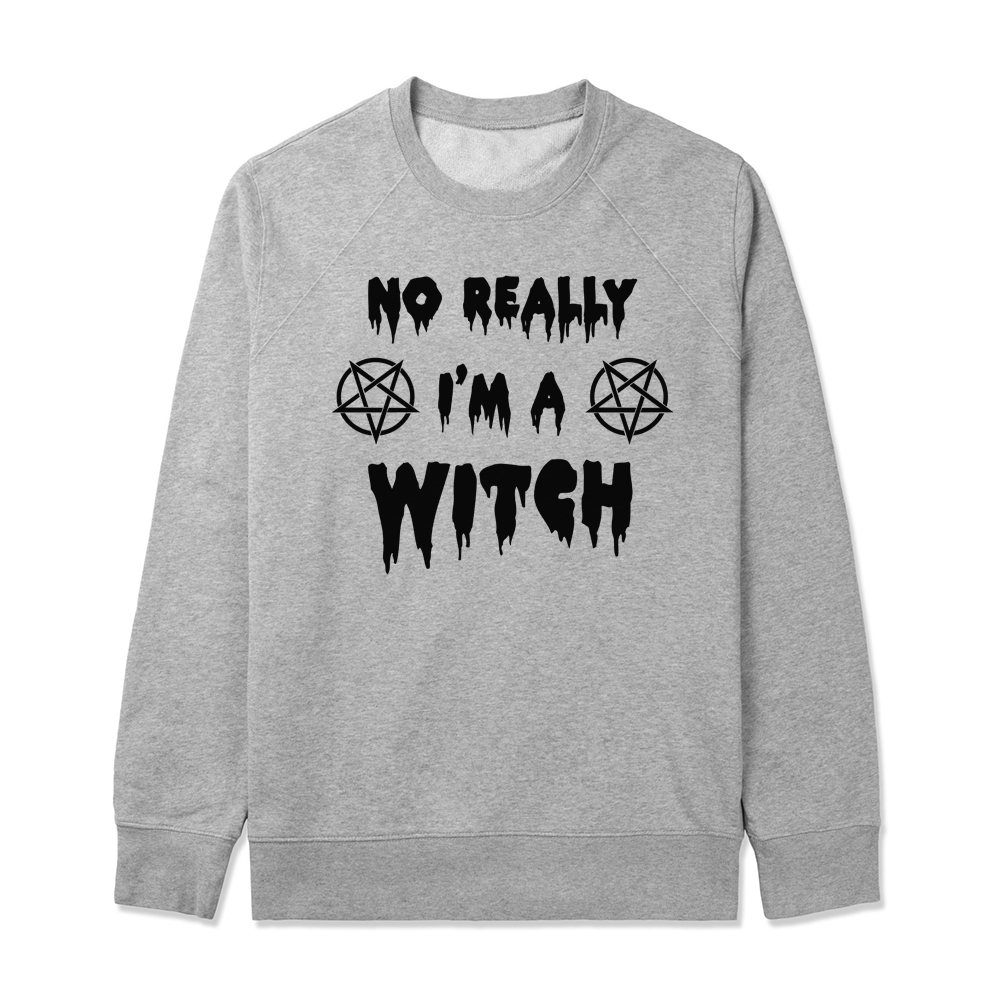 No really, I'm a witch - Witchcraft - Coven - Gray/White Unisex Sweater -  SWEATER-021