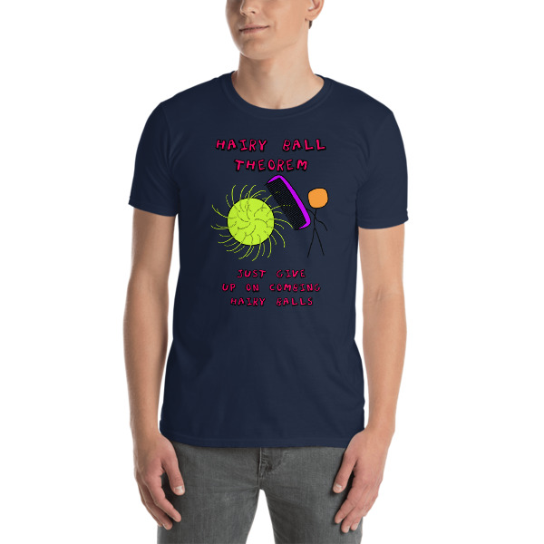 112f61a0f8 Hair Ball Theorem Funny Math Short-Sleeve Unisex T-Shirt on Storenvy