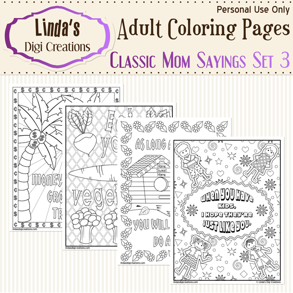 Classic Mom Sayings Set 3 _Printable Adult Coloring Pages · Linda's Digi  Creations · Online Store Powered By Storenvy