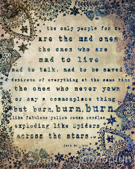 The Mad Ones 8 X 10 Paper Print Jack Kerouac Quote Typography On The Road Boho Bohemian Art